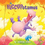 Hiccupotamus Hardcover Picture Book