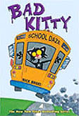Bad Kitty School Daze Graphic Novel Chapter Book
