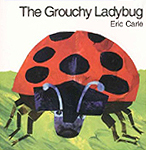 The Grouchy Lady Bug Board Book
