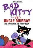 Bad Kitty vs. Uncle Murray Graphic Novel Hardcover Chapter Book
