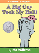 A Big Guy Took My Ball! Hardcover Picture d Book