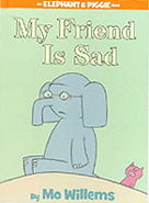My Friend Is Sad! Hardcover Picture Book
