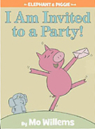 I Am Invited to a Party! Hardcover Picture Book
