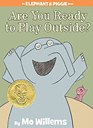 Are You Ready to Play Outside Hardcover Picture Book