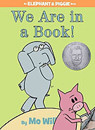 We Are in a Book! Hardcover Picture Book